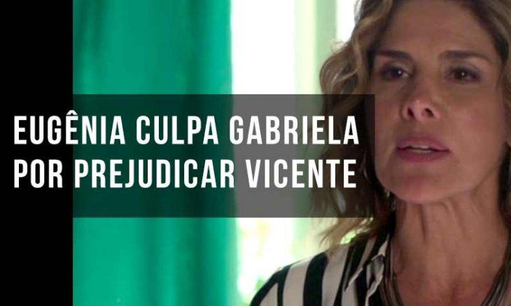 """Eugênia culpa Gabriela por prejudicar Vicente. Hoje (8/10) em """"Bom Sucesso"""""""