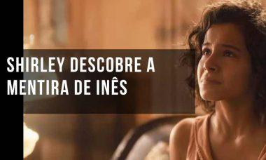 """Shirley descobre a mentira de Inês. Hoje (9/10) em """"Éramos seis"""""""